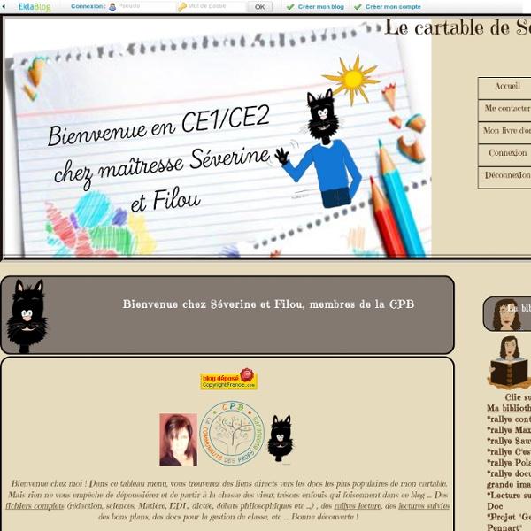 Bienvenue chez Séverine et Filou, membres de la CPB - Le cartable de Séverine