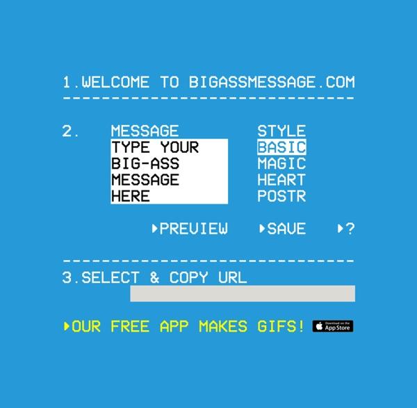 BIG-ASS MESSAGE™