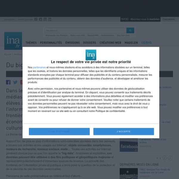 Du big data aux données personnelles - Archives vidéo et radio Ina.fr