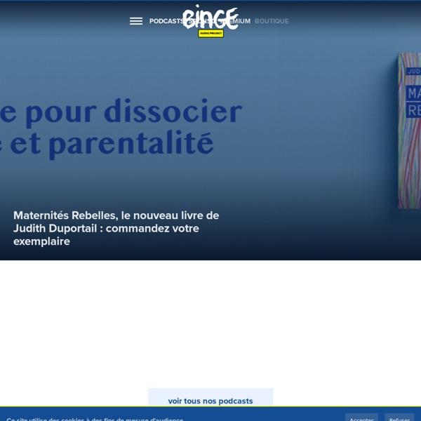 Binge Audio – Le réseau de podcasts nouvelle génération