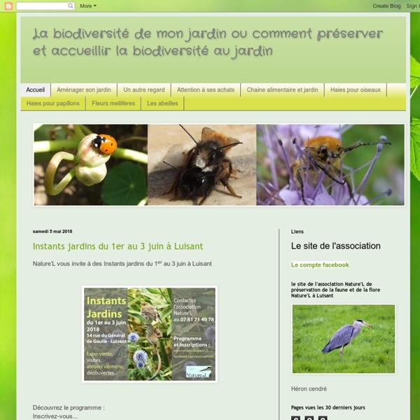 La biodiversité de mon jardin ou comment préserver et accueillir la biodiversité au jardin