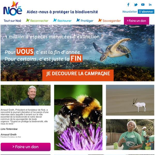NOÉ Biodiversité ~ protection et sauvegarde de la biodiversité