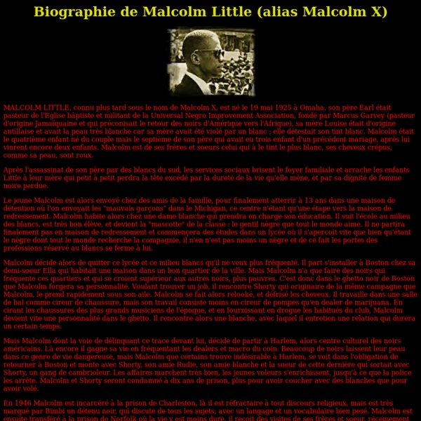 Biographie - Malcolm X (Malcolm Little)