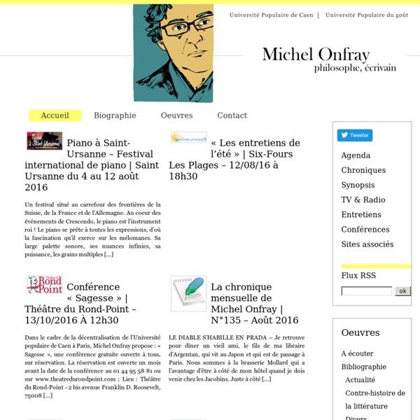 Le site officiel de Michel Onfray » Biographie, oeuvres, actualités de Michel Onfray