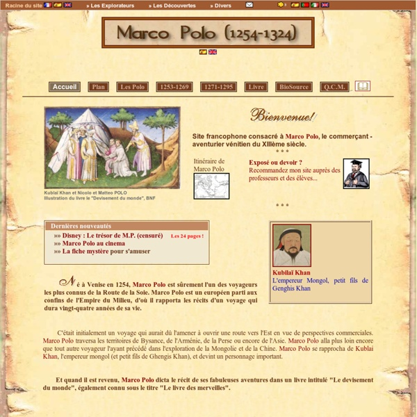 Marco Polo - Biographie voyage / Biography trip (1254-1324)
