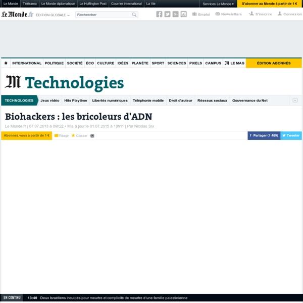 Biohackers : les bricoleurs d'ADN