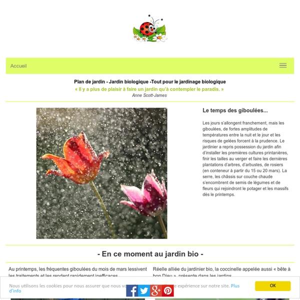 Plan de jardin biologique: ses entretiens biologiques: créer un jardin ècologique