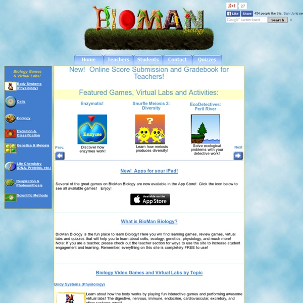 Bioman Biology: The Fun Place to Learn Biology!