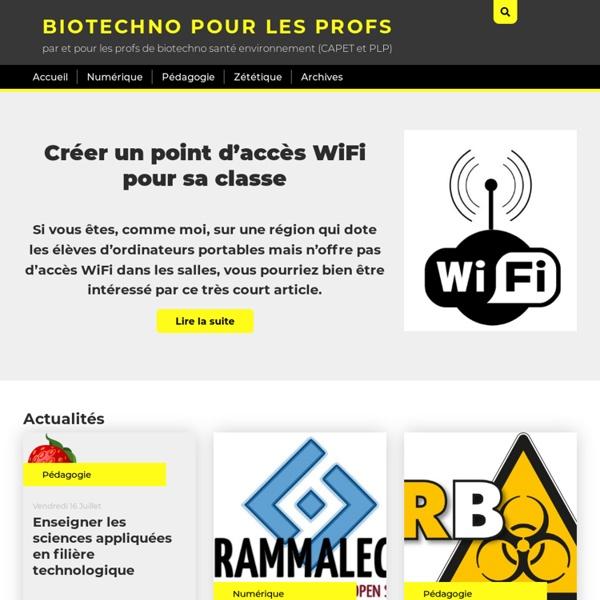 Biotechno pour les profs - par et pour les profs de biotechnologies