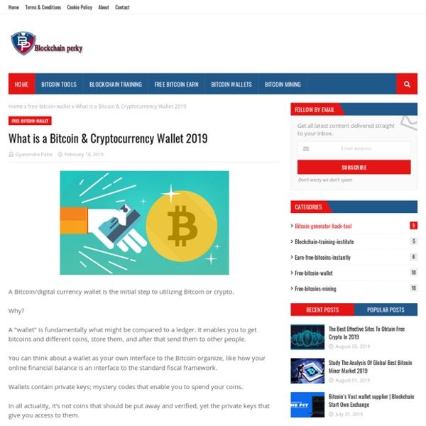 What is a Bitcoin & Cryptocurrency Wallet 2019