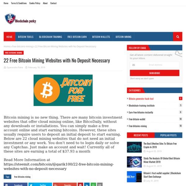 22 Free Bitcoin Mining Websites with No Deposit Necessary
