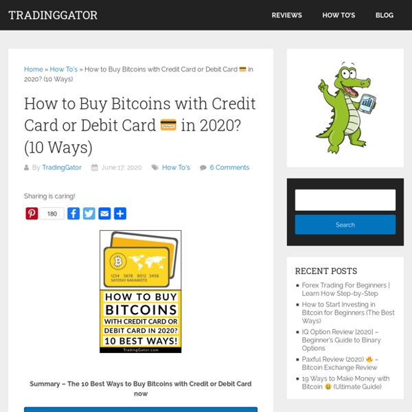 How to Buy Bitcoins with Credit Card or Debit Card □ in 2020? (10 Ways)