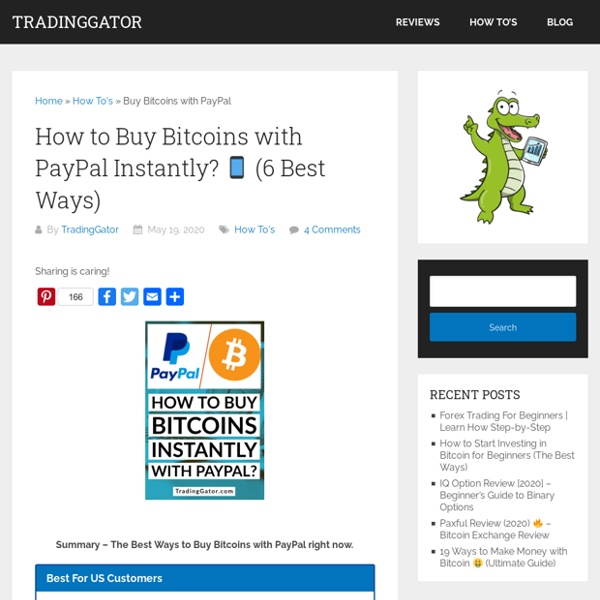 How to Buy Bitcoins with PayPal Instantly? □ (6 Best Ways)