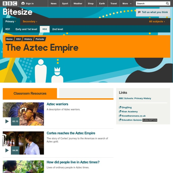 BBC Bitesize - KS2 History - The Aztec Empire