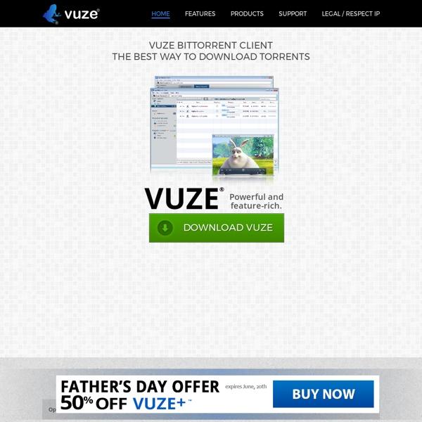 Vuze Bittorrent Client - The Most Powerful Bittorrent
