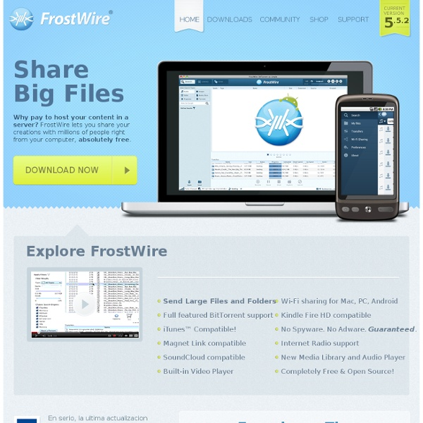 FrostWire - Share Big Files