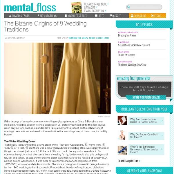 mentalfloss blog 187 the bizarre origins of 8 wedding
