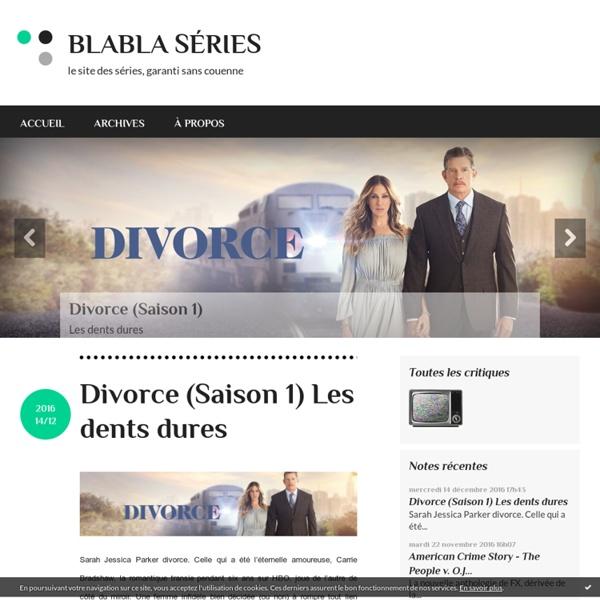 Blabla-Series : le site en séries prosélytiste a-critique : gara
