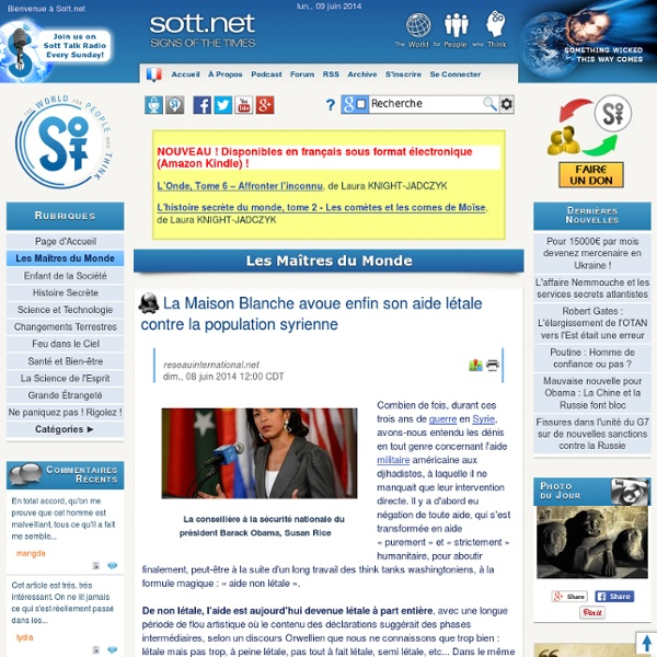 La Maison Blanche avoue enfin son aide létale contre la population syrienne