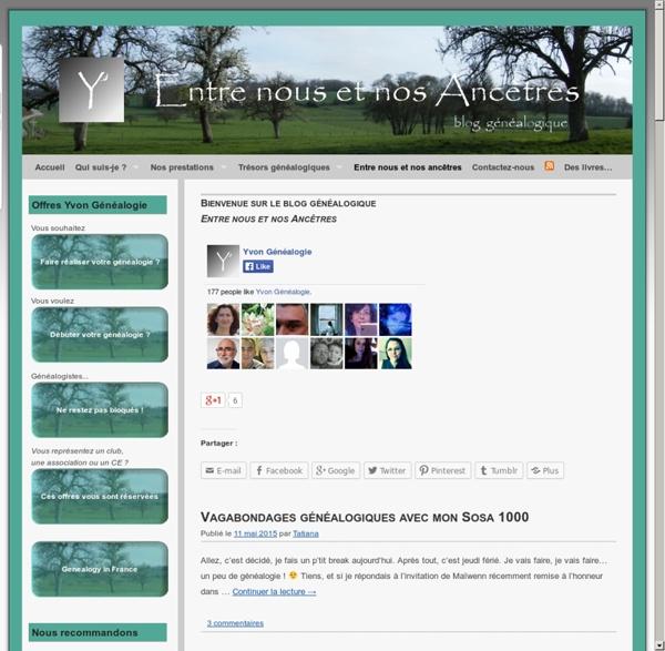 Blog Entre nous et nos Ancêtres