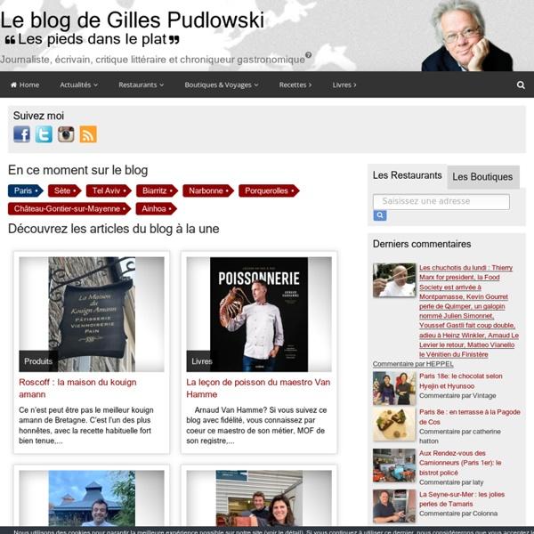 Le blog de Gilles Pudlowski - Les Pieds dans le Plat