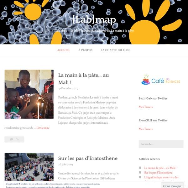 SITE + RSS [Lab]map : Le blog incubateur d'idées de La main à la pâte
