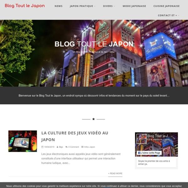 Blog Tout le Japon : le Japon, la Mode Japonaise et les Japonais