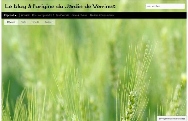 Le blog à l'origine du Jardin de Verrines