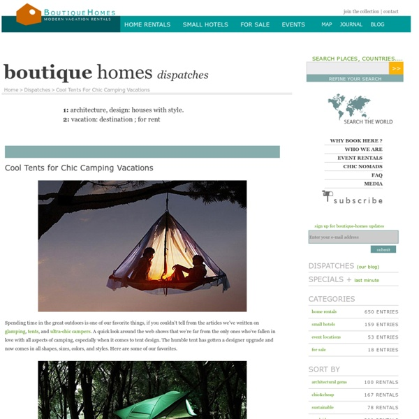 Blog: Cool Tents for Chic Camping Vacations