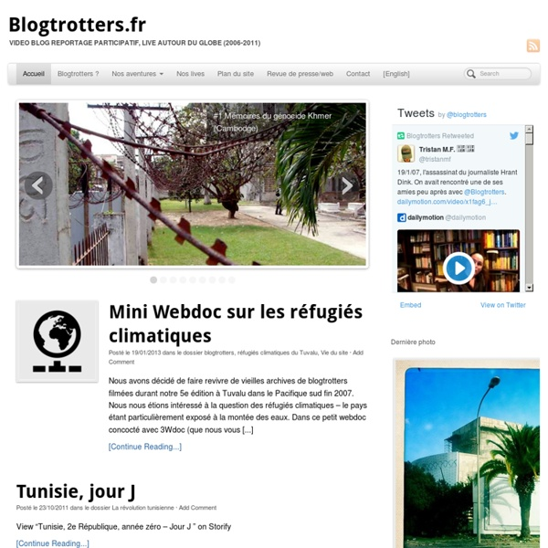Video Blog Reportage Participatif, live autour du Globe
