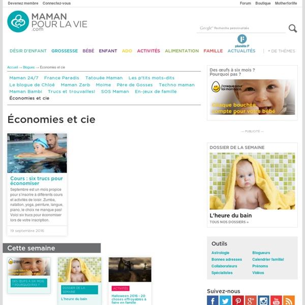 La référence sur les enfants et la famille - Mamanpourlavie.com