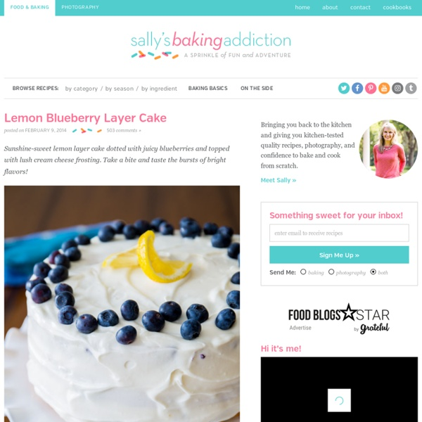 Sallys Baking Addiction Lemon Blueberry Layer Cake