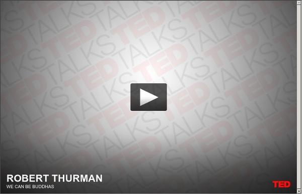 Bob Thurman sagt, wir können Buddhas sein