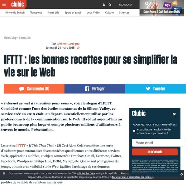 IFTTT : les bonnes recettes pour se simplifier la vie sur le Web