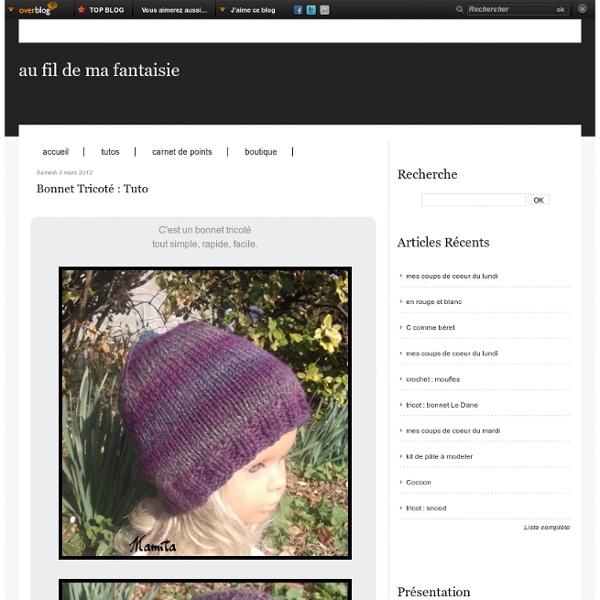 Bonnet tricoté : tuto - au fil de ma fantaisie
