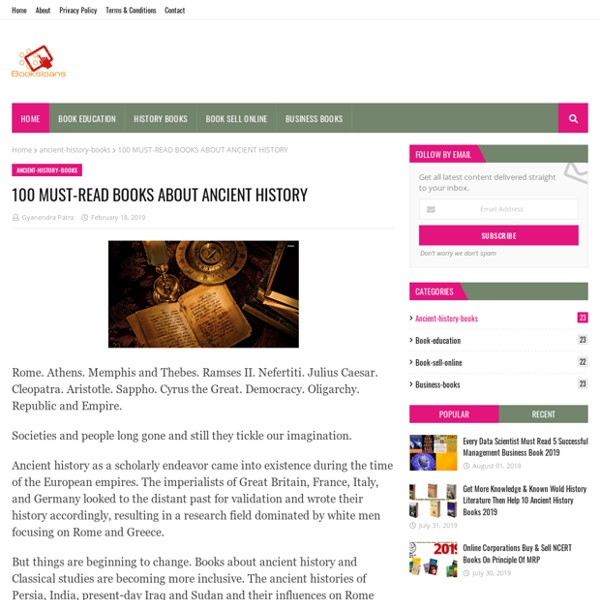 100 MUST-READ BOOKS ABOUT ANCIENT HISTORY