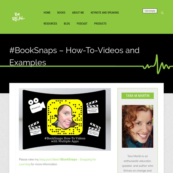 #BookSnaps – How-To-Videos and Examples – Be REAL
