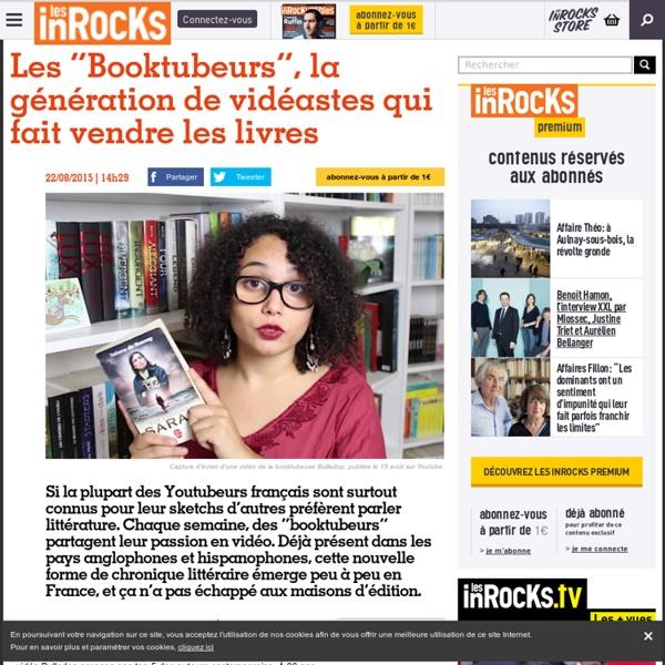"""Inrocks: Les """"Booktubeurs"""", la génération de vidéastes qui fait vendre les livres"""