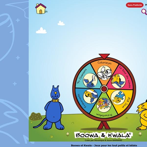 Boowa et Kwala - Jeux pour les tout petits et bébés