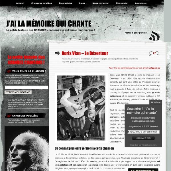 Boris Vian – Le Déserteur « J'ai la mémoire qui chante