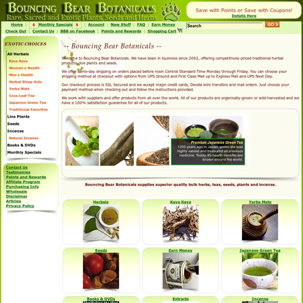Bouncing Bear Botanicals, a major supplier of sacred plants, kratom, ethnobotanicals, herbs and more.