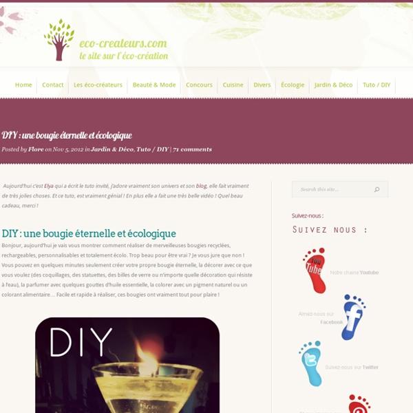 Eco-createurs, éco-création, DIY, créations, blog écolo, écologie