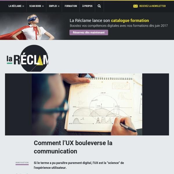 Comment l'UX bouleverse la communication
