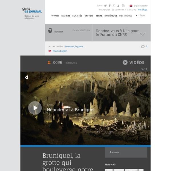 Bruniquel, la grotte qui bouleverse notre vision de Néandertal