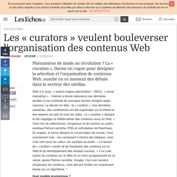 Les «curators» veulent bouleverser l'organisation des contenus Web - INTERNET