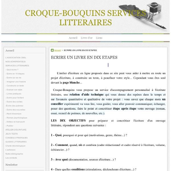 ECRIRE UN LIVRE EN DIX ETAPES - CROQUE-BOUQUINS SERVICES LITTERAIRES