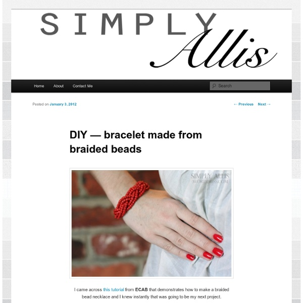 DIY — bracelet made from braided beads