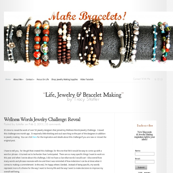 Bracelet Making Tips & Design Inspiration by Tracy Statler