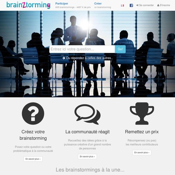 Créer des brainstormings en ligne sur notre plateforme. Participez et contribuez aux brainstormings pour trouver un nom et bien d'autres choses. - BrainZtorming