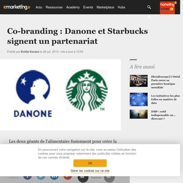 Co-branding : Danone et Starbucks signent un partenariat